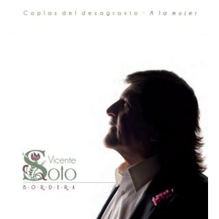 Vicente Soto Sordera – Coplas del desagravio. A la mujer (CD)