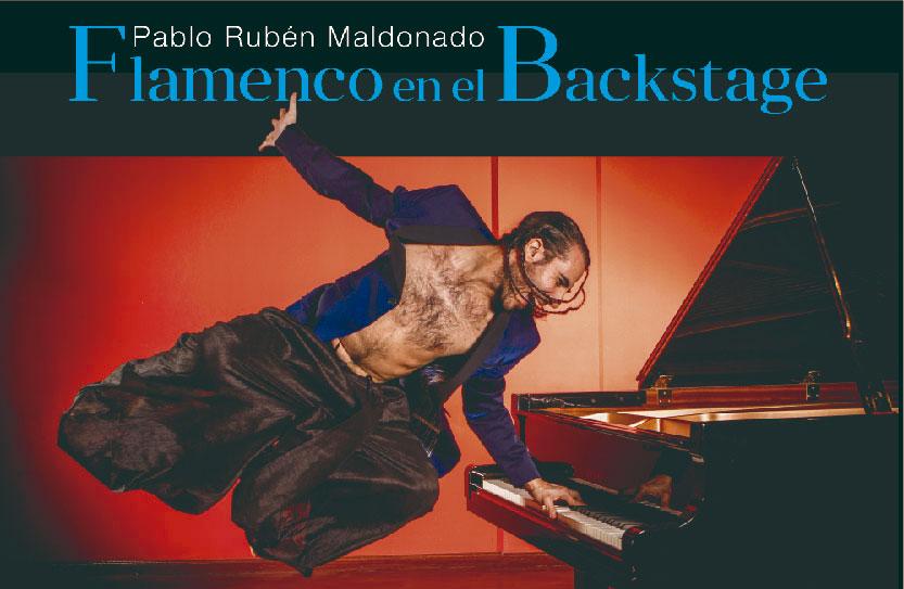 Flamenco en el Backstage. Pablo Rubén Maldonado