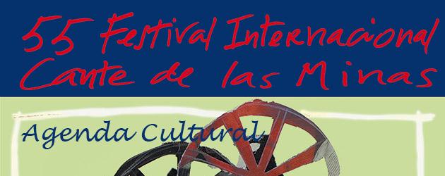Agenda Cultural del Festival Internacional del Cante de las Minas 2015
