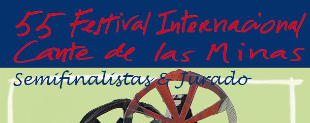 Semifinalistas de los Concursos del Festival Internacional del Cante de las Minas 2015