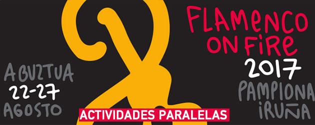 Actividades paralelas en el Flamenco on Fire 2017