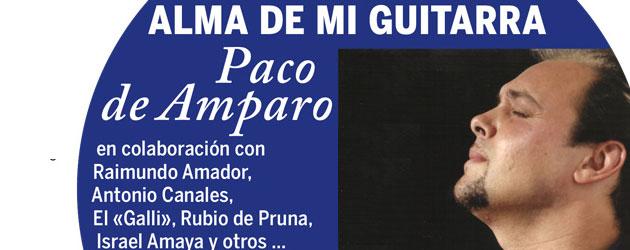 Paco de Amparo presenta nuevo disco «Alma de mi guitarra»