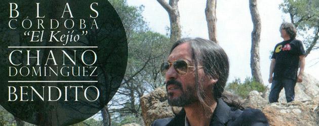 """Blas Córdoba """"El Kejio"""" & Chano Dominguez presentan """"Bendito"""""""