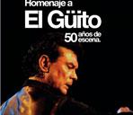 Homenaje a El Güito. 50 años en escena.