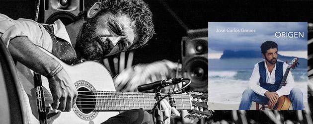 """Nuevo disco de José Carlos Gómez  """"ORIGEN"""""""