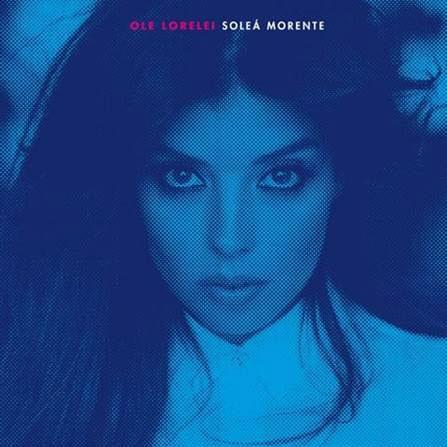"Soleá Morente presenta ""Ole lorelei"" su segundo disco"