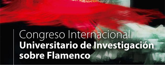 VI Congreso Internacional Universitario de Investigación sobre Flamenco
