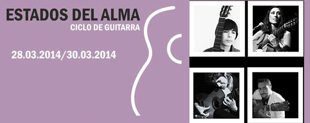 """Estados del Alma"", flamenco guitar series in Madrid"