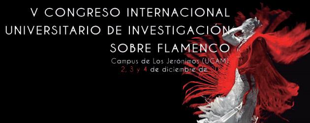 V Congreso Internacional Universitario de Investigación sobre Flamenco