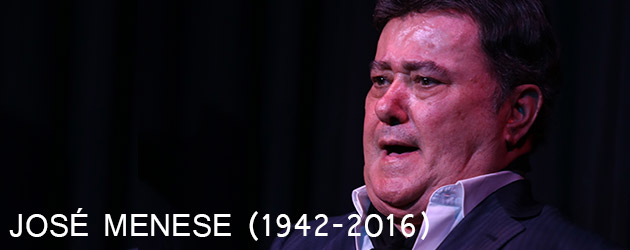 JOSÉ MENESE (1942-2016)