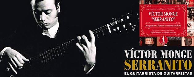 """Serranito """"El guitarrista de guitarristas"""" & """"Imprescindible Serranito"""""""