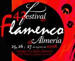42º Festival Flamenco de Almería 2008.