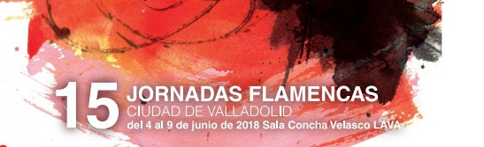 Jornadas Flamencas Valladolid 2018