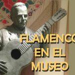 Flamenco en el Museo - Málaga