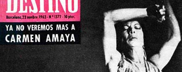 OBITUARIO HISTÓRICO. Carmen Amaya. Revista Destino