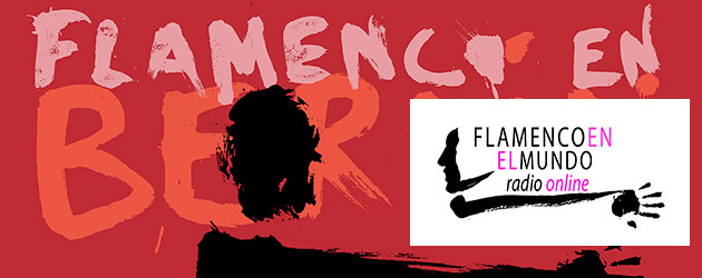 Radio online – Flamenco en el Mundo. Programa nº 2. 28 enero 2015