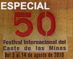 Especial 50 Festival Internacional del Cante de las Minas de La Unión. Murcia