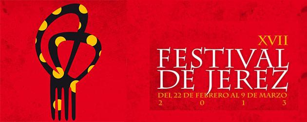 Especial XVII Festival de Jerez 2013