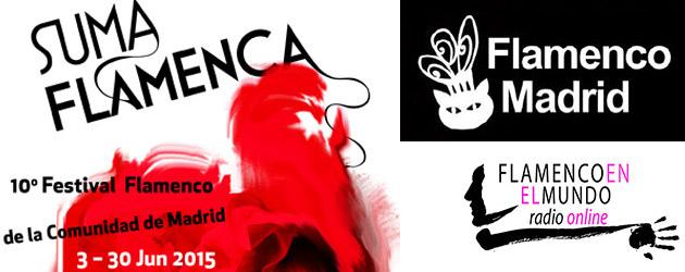 Flamenco en el Mundo Radio Online nº7. Suma Flamenca & Flamenco Madrid