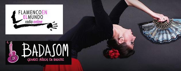 Flamenco en el Mundo Radio Online nº 8 Badasom: Flamenco y Fado en Badajoz