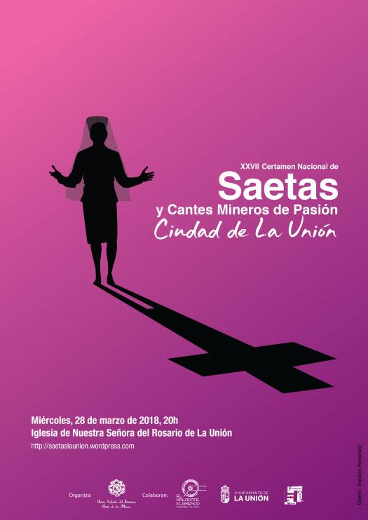 XXVII Edición del Certamen Nacional de Saetas y Cantes Mineros de Pasión Ciudad de La Unión