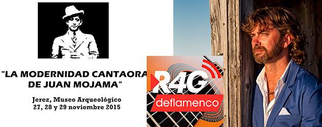 ADN Flamenco #6 – Radio Flamenco. Entrevista Jesús Castilla & Congreso Juan Mojama