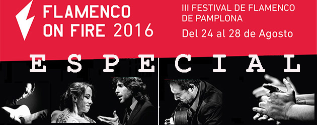 Especial III Flamenco on Fire 2016.