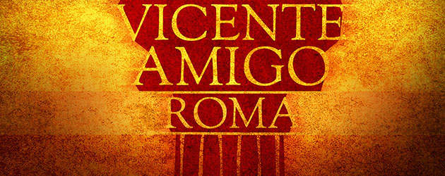 Vicente Amigo gives a preview of his single ROMA from the record Tierra