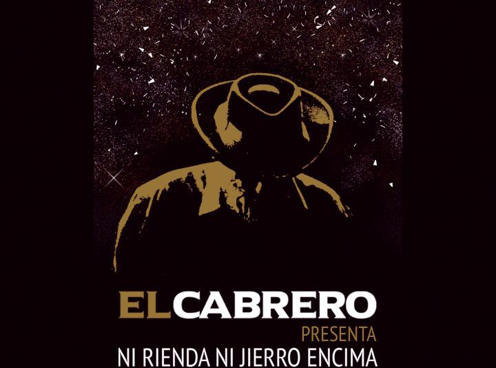 El Cabrero - Ni rienda ni jierro encima
