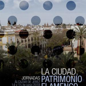 La Ciudad Patrimonio Flamenco de Jerez