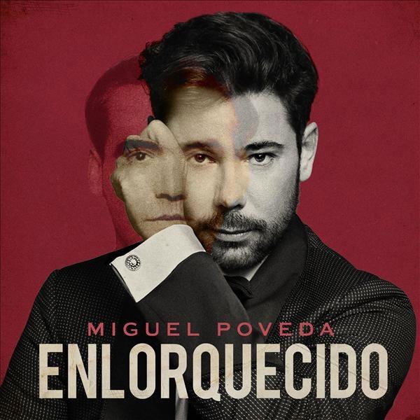 Miguel Poveda – Enlorquecido (Vinilo)