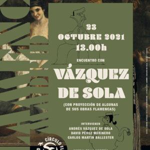 Vázquez de Sola - Círculo Flamenco de Madrid