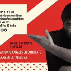 Antonio Canales - Teatro Flamenco Madrid