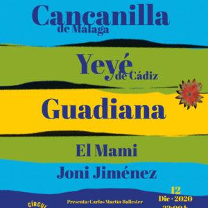 Cancanilla de Málaga - Yeyé de Cádiz - Guadiana