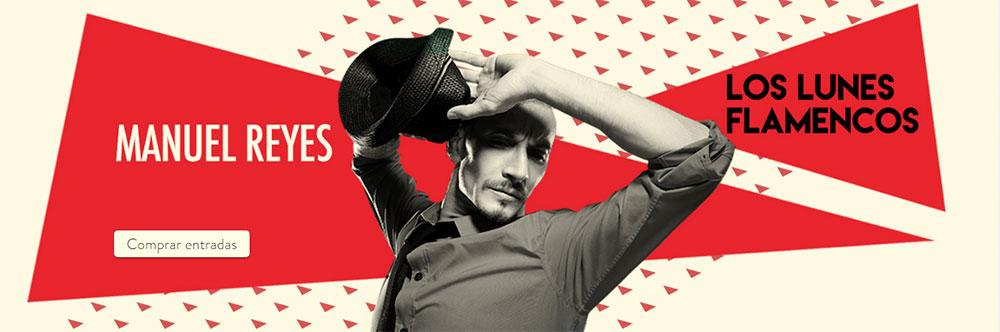 Manuel Reyes - Los Lunes Flamencos Teatro Flamenco Madrid