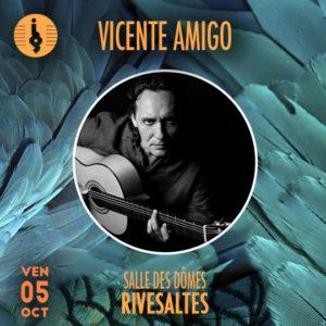 Vicente Amigo Rivesaltes