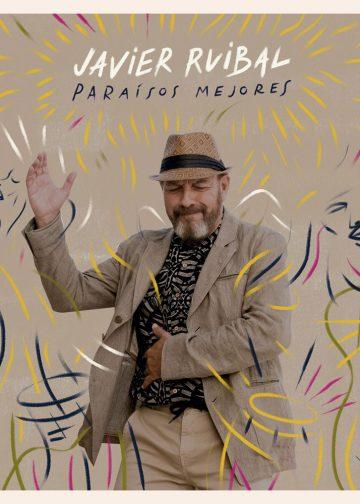 Javier Ruibal - Paraisos mejores cd
