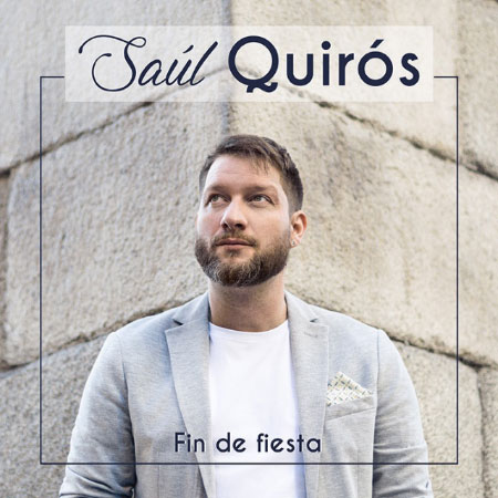 Saúl Quirós – Fin De Fiesta (CD)