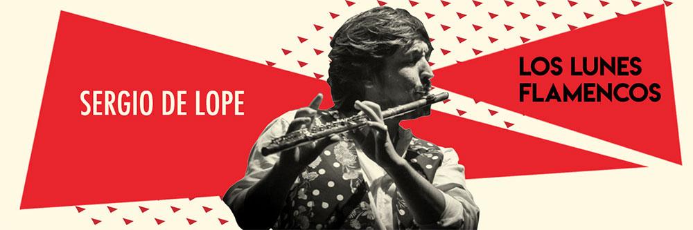 Sergio de lope - Lunes Flamencos