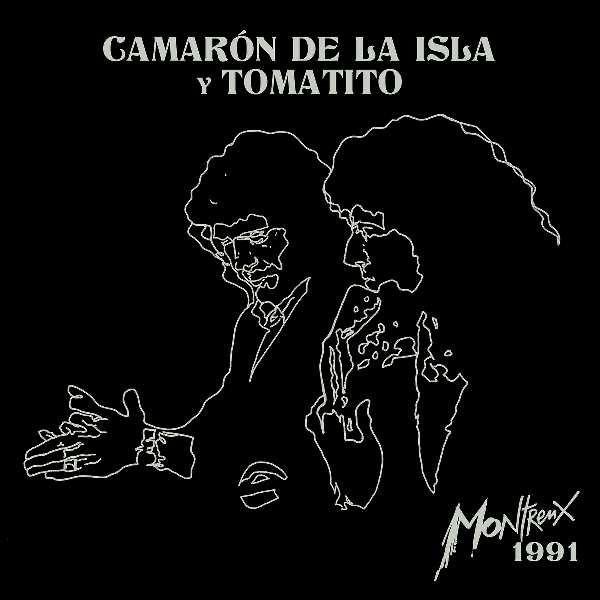 Camarón de la Isla y Tomatito – Montreux 1991 (CD+DVD)