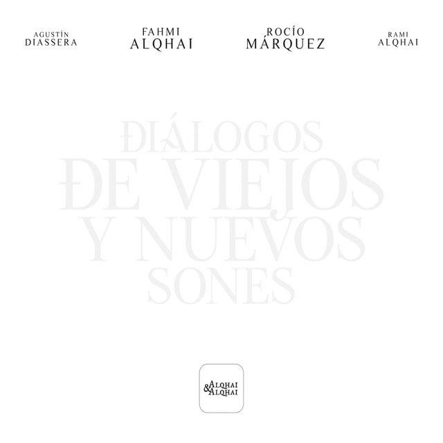 Diálogos de Viejos y Nuevos Sones – Fahmi Alqhai & Rocío Márquez (CD)