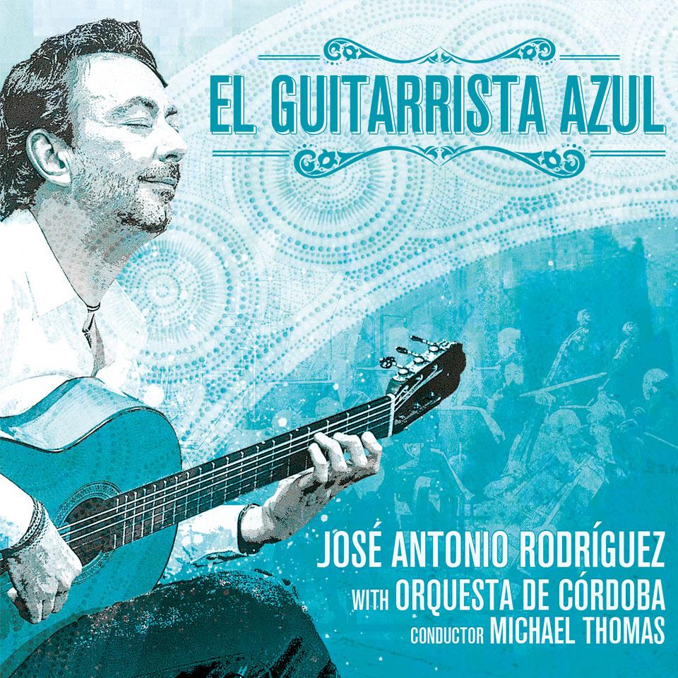 José Antonio Rodriguez – El guitarrista azul (CD)