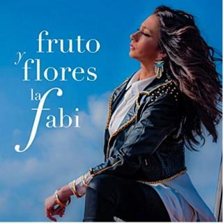 La Fabi - Fruto y flores (CD)