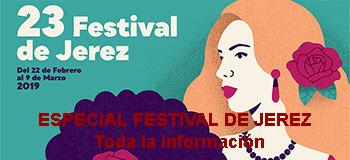 Especial Festival de Jerez - Toda la información