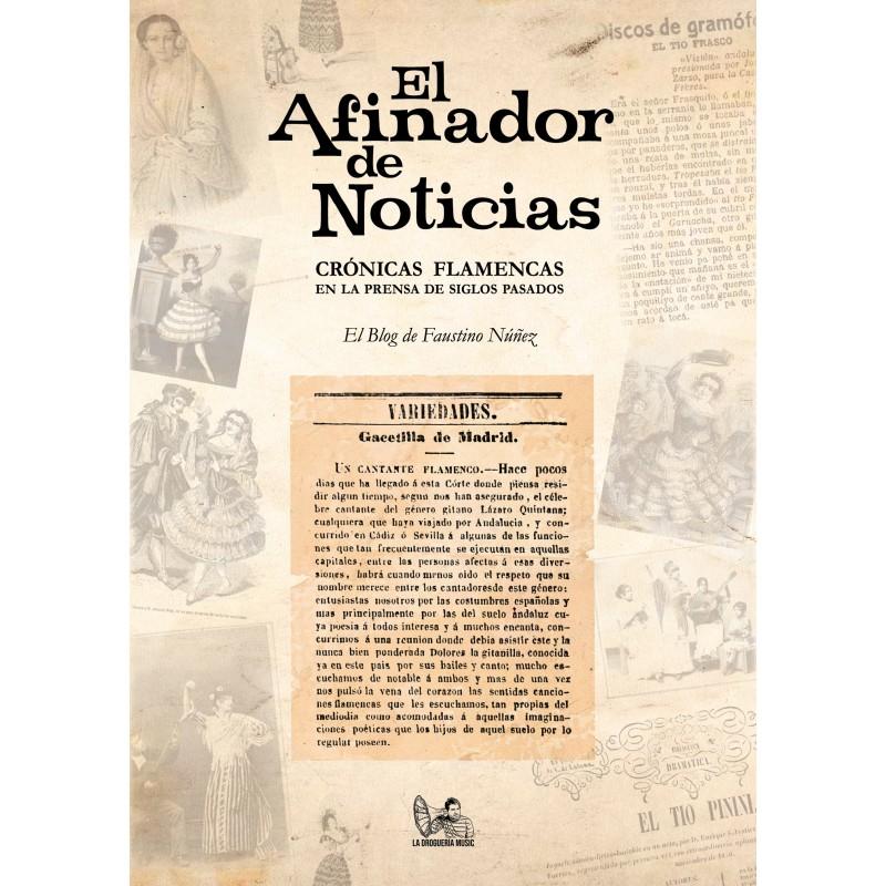 Faustino Núñez – El afinador de noticias (Libro + CD)