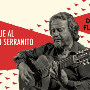 Homenaje a Serranito - Domingos Flamencos - Teatro Flamenco Madrid