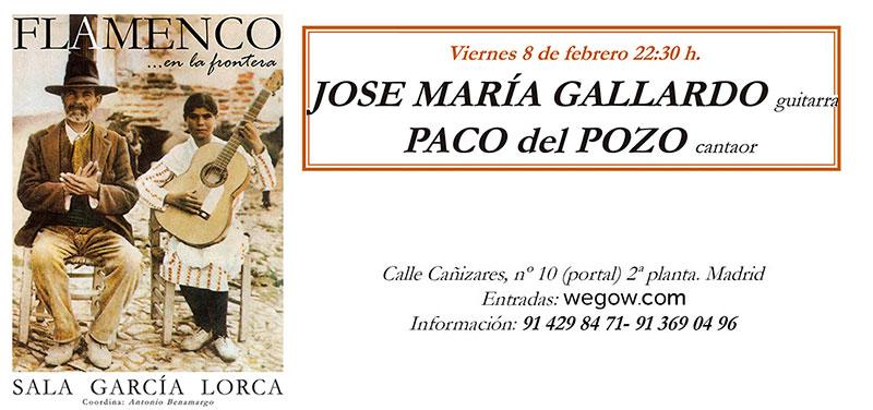 José María Gallardo & Paco del Pozo - Flamenco en la Frontera - Sala García Lorca