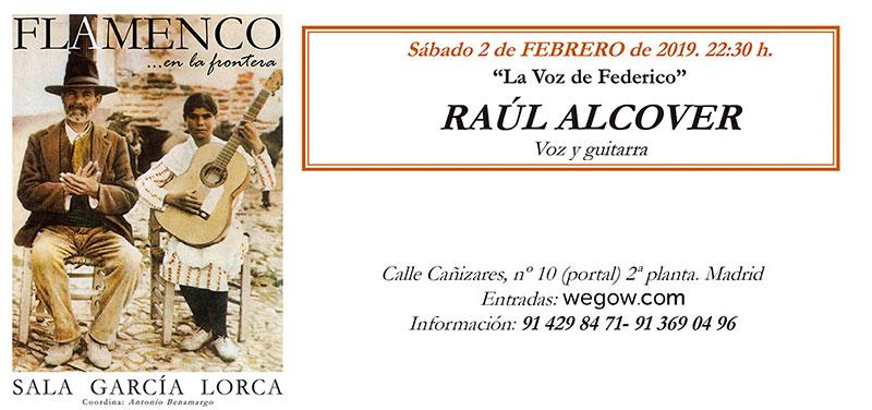 Raul Alcover - Flamenco en la Frontera - Sala García Lorca