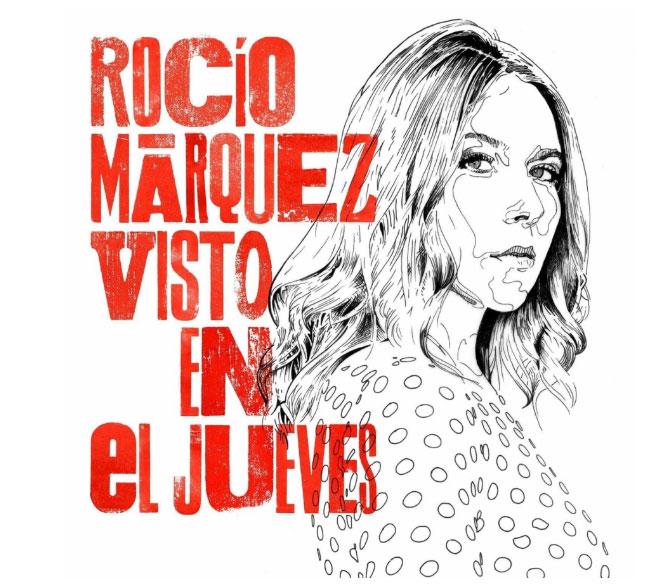 Rocio Marquez - Visto en el jueves