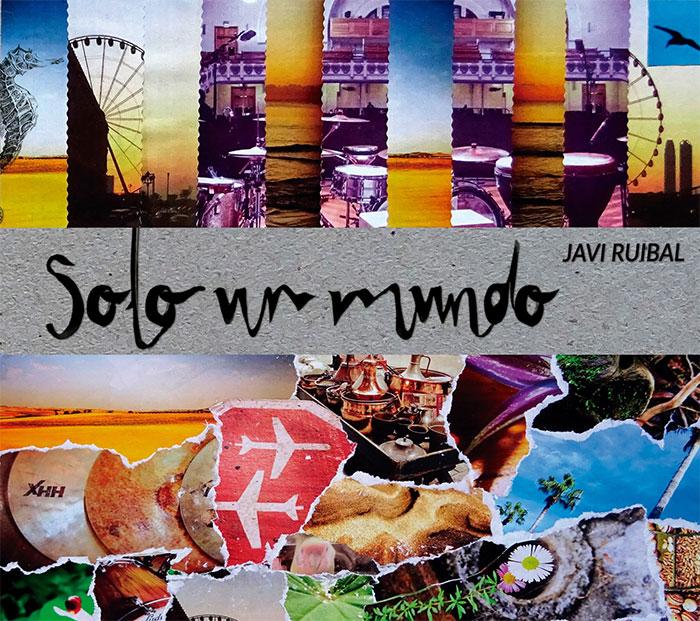 """JAVI RUIBAL """"Solo un mundo"""" (CD)"""